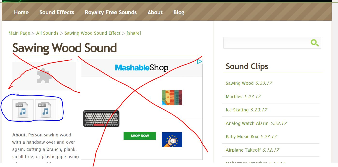 This is another free resource for sounds.- soundbible.com There's a lot of great uploaded content, but pay attention to what you click. Some stuff may look like buttons but they are just ads.Click only the icons that look like these: